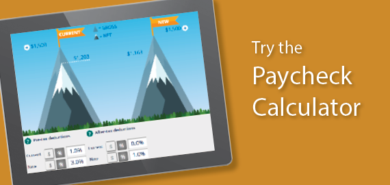 Visualize the impact of contributions on your paycheck.