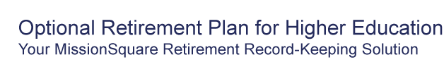 Optional Retirement Plan for Higher Education